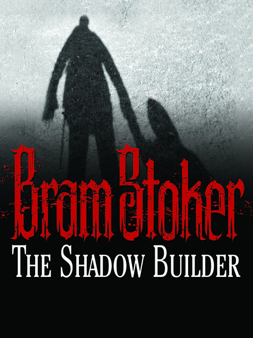 Cover of The Shadow Builder
