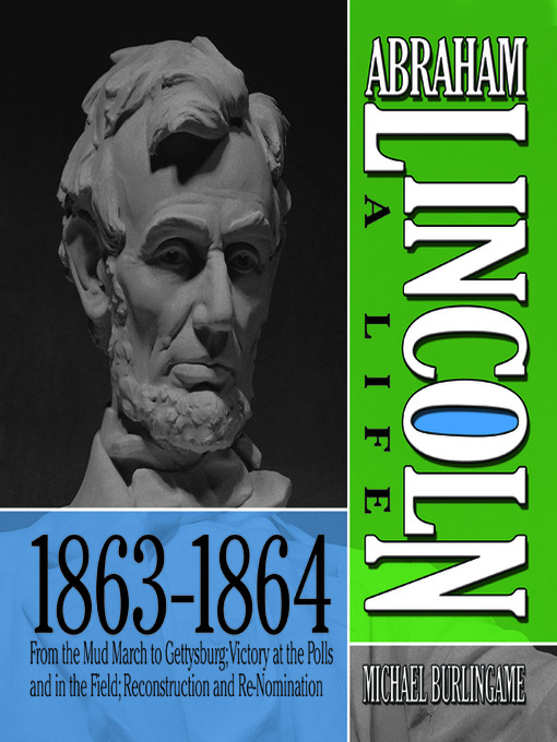 Cover of Abraham Lincoln: A Life 1863-1864