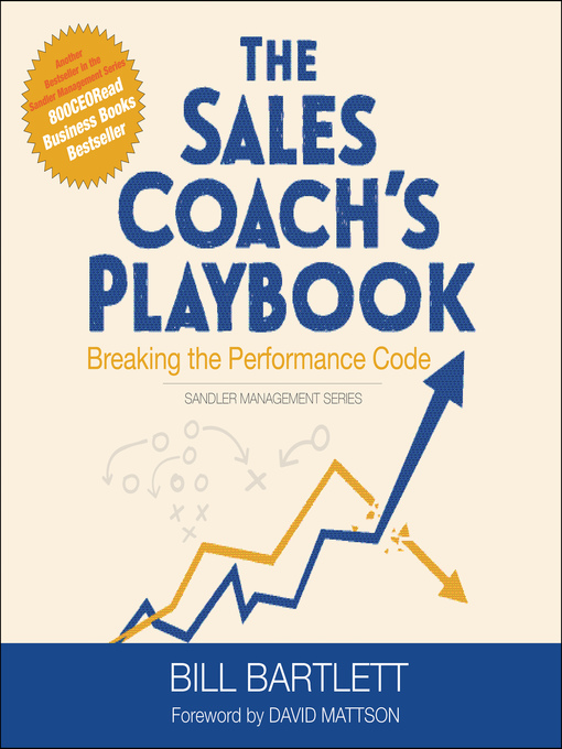 Title details for The Sales Coach's Playbook by Bill Bartlett - Available