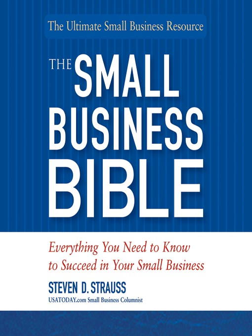 Title details for The Small Business Bible by Steven D. Strauss - Wait list