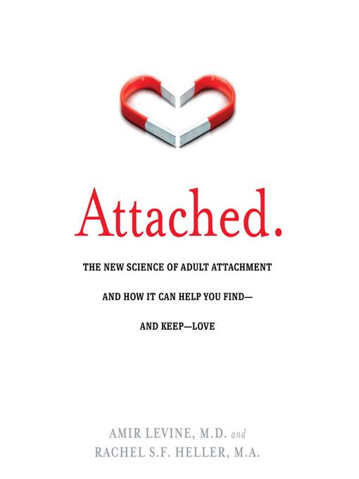 Title details for Attached by Amir Levine, M.D. - Wait list