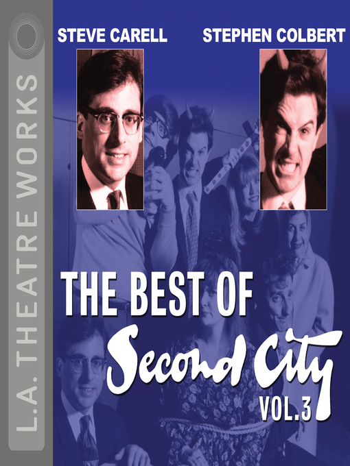 Title details for The Best of Second City, Volume 3 by Second City: Chicago's Famed Improv Theatre - Available