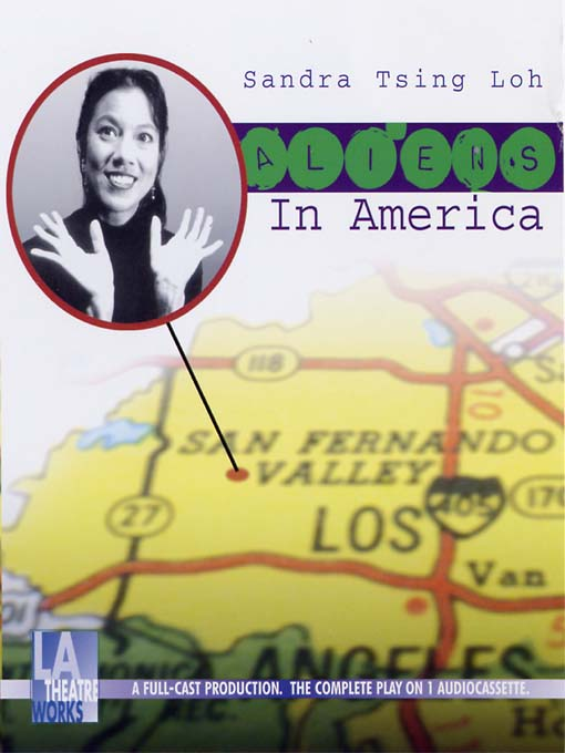 Title details for Aliens in America by Sandra Tsing Loh - Available