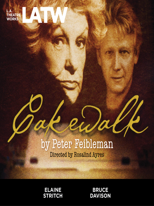 Title details for Cakewalk by Peter Feibleman, Carly Simon - Available