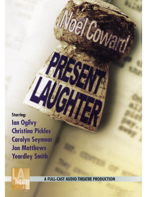 Title details for Present Laughter by Noel Coward - Available