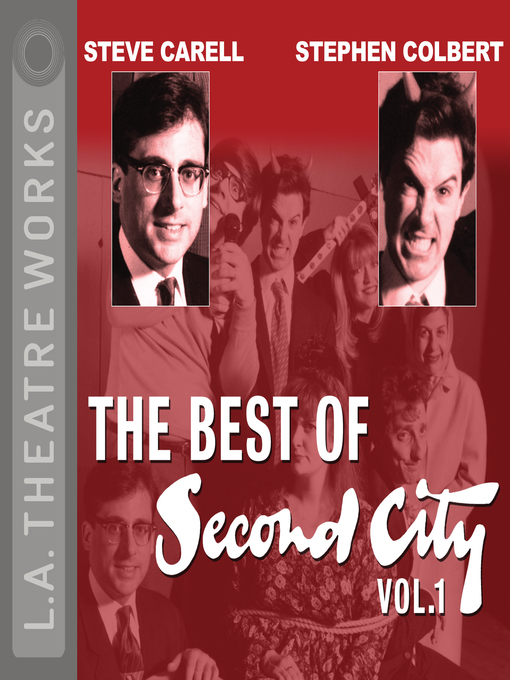 Title details for The Best of Second City, Volume 1 by Second City: Chicago's Famed Improv Theatre - Available