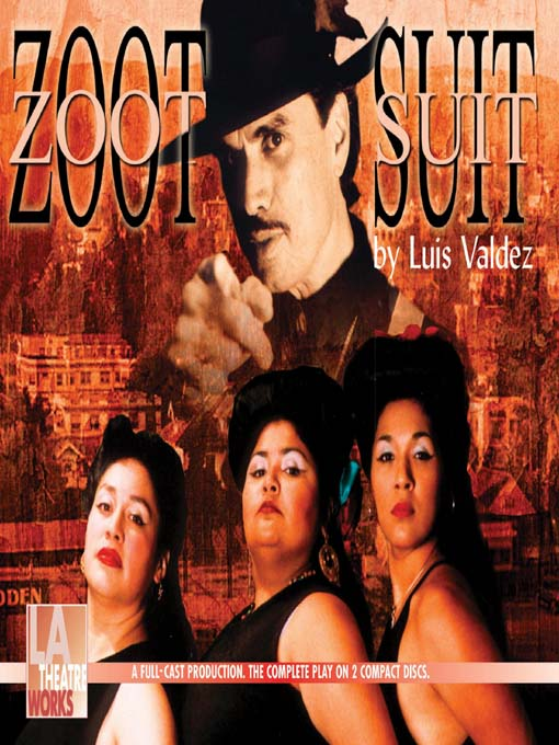 Title details for Zoot Suit by Luis Valdez - Available