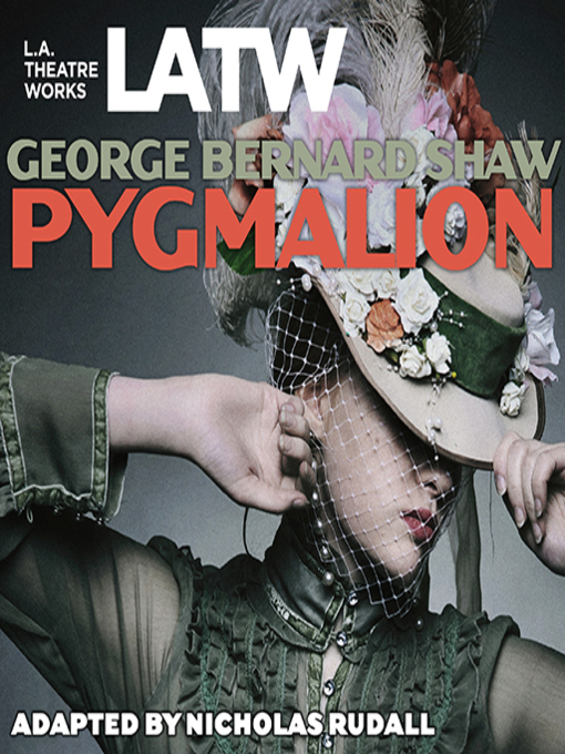 Title details for Pygmalion by George Bernard Shaw - Available