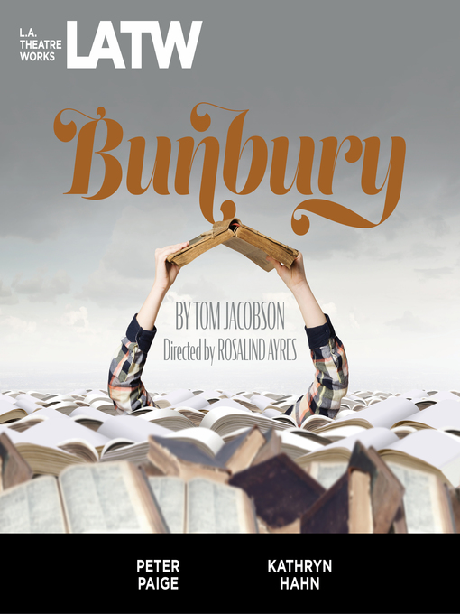 Title details for Bunbury by Tom Jacobson - Available