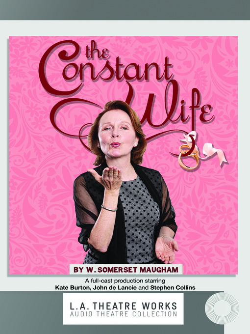 Title details for The Constant Wife by W. Somerset Maugham - Available