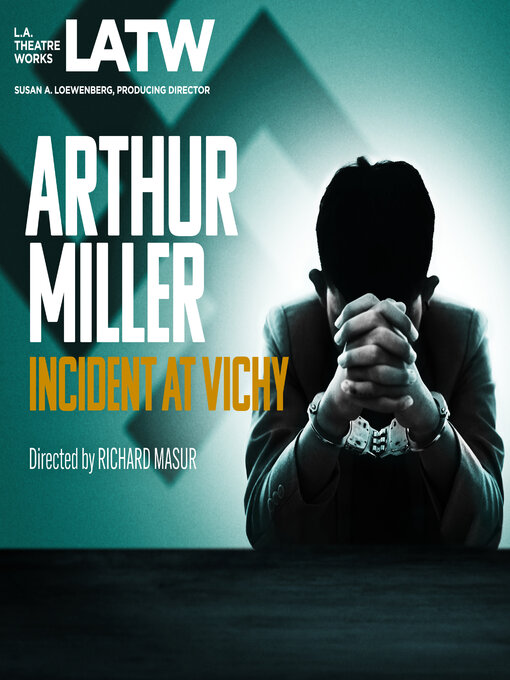 Title details for Incident at Vichy by Arthur Miller - Available