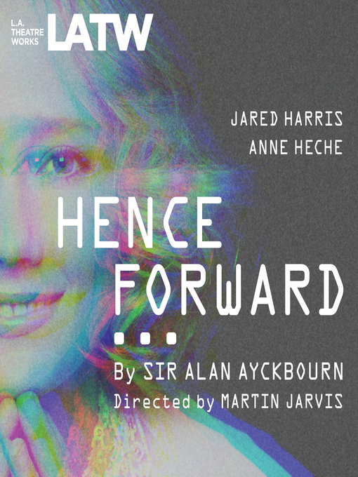 Title details for Henceforward… by Alan Ayckbourn - Available