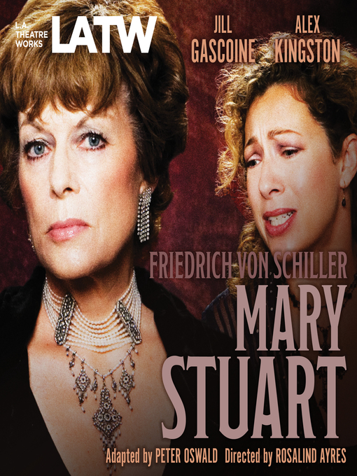 Title details for Mary Stuart by Frederich von Schiller - Wait list