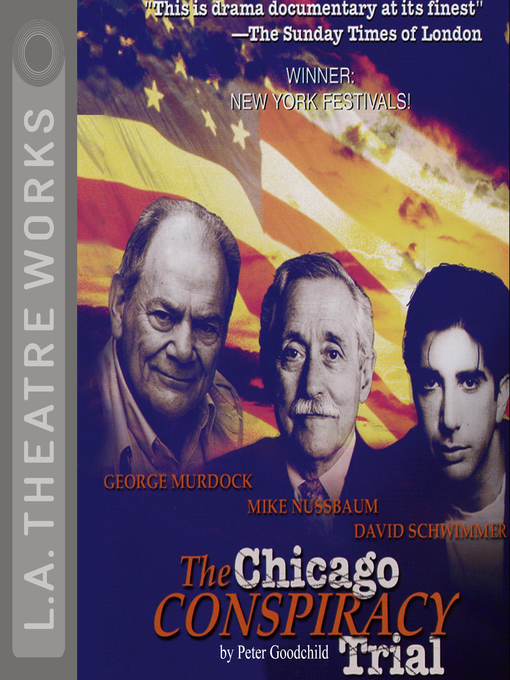 Title details for The Chicago Conspiracy Trial by Peter Goodchild - Available