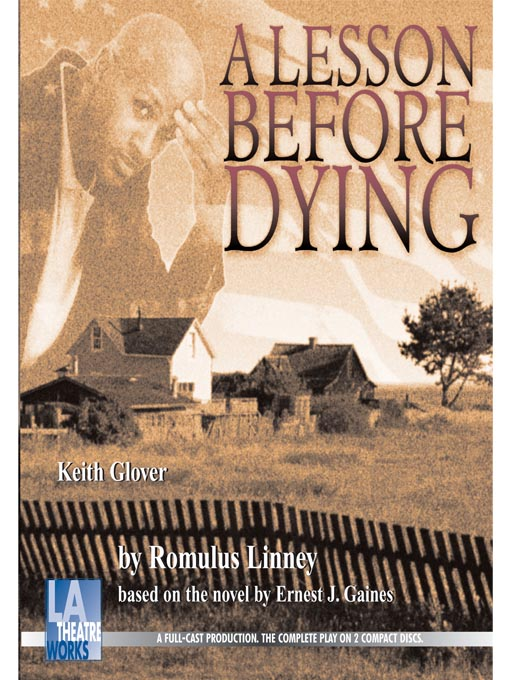 Title details for A Lesson Before Dying by Romulus Linney - Available