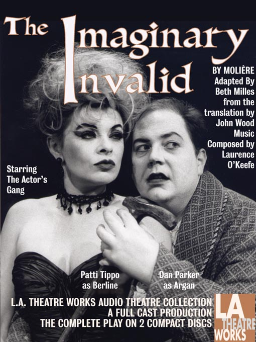 Title details for The Imaginary Invalid by Moliere - Available