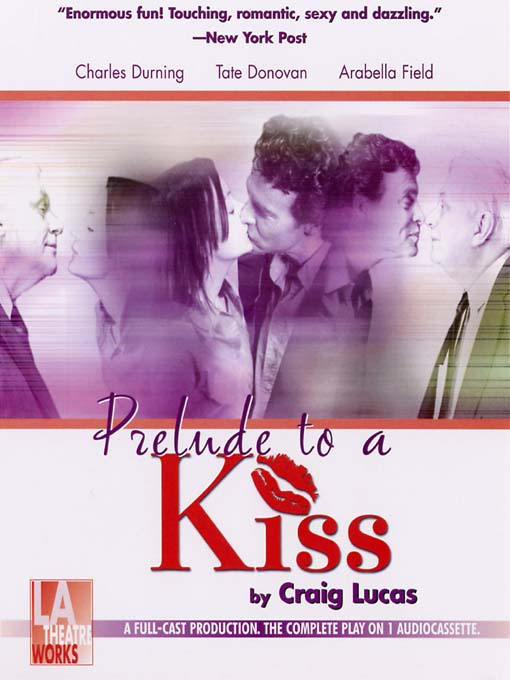 Title details for Prelude to a Kiss by Craig Lucas - Available