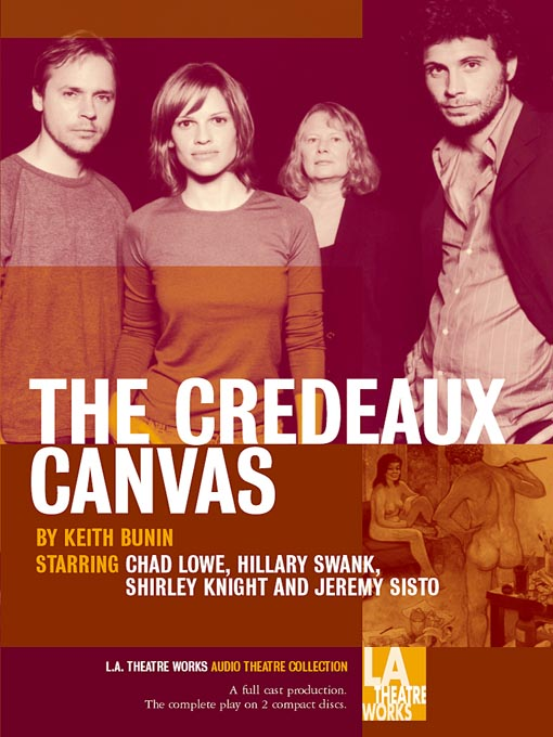 Title details for The Credeaux Canvas by Keith Bunin - Available