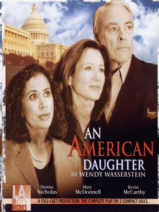Title details for An American Daughter by Wendy Wasserstein - Available