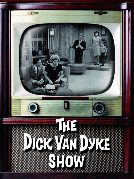 Title details for The Dick Van Dyke Show, Season 3, Part 64 of 95 by Dick Van Dyke - Wait list