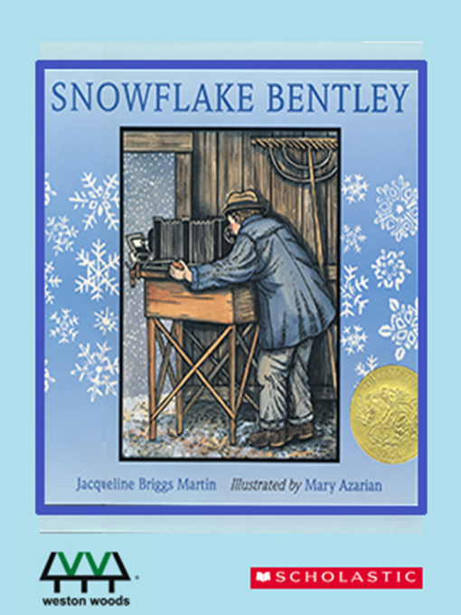 Title details for Snowflake Bentley by Jacqueline Briggs Martin - Available