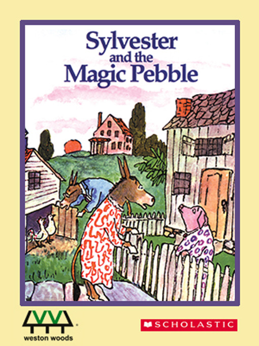 Title details for Sylvester And The Magic Pebble by William Steig - Available