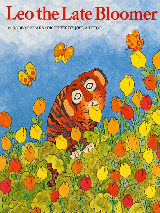 Title details for Leo The Late Bloomer by Robert Krause - Available