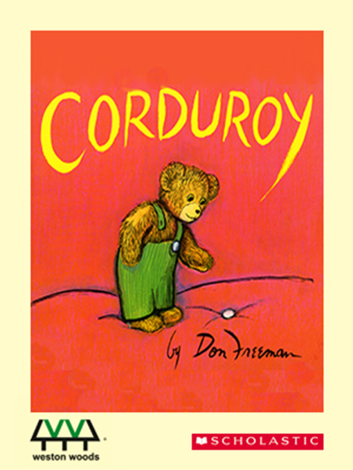Title details for Corduroy by Don Freeman - Wait list