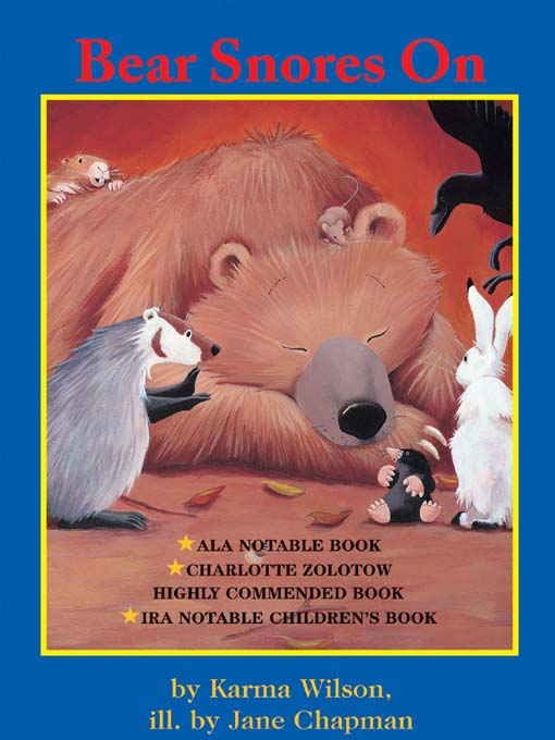 Title details for Bear Snores On by Karma Wilson - Available