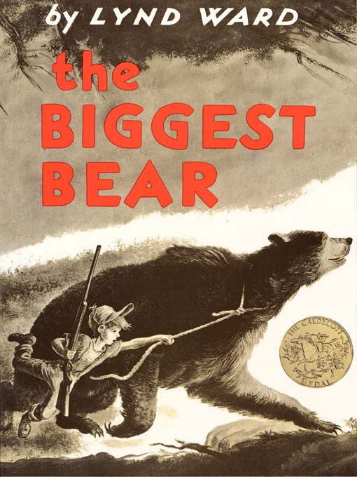 Title details for The Biggest Bear by Lynd Ward - Wait list