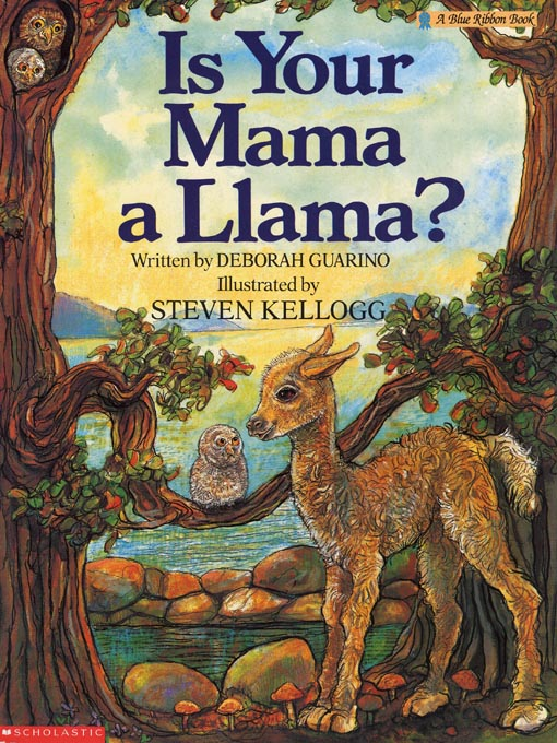 Title details for Is Your Mama A Llama? by Deborah Guarino - Available