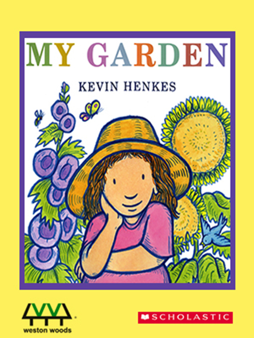 Title details for My Garden by Kevin Henkes - Available