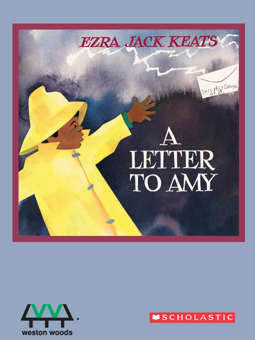 Title details for A Letter to Amy by Ezra Jack Keats - Available