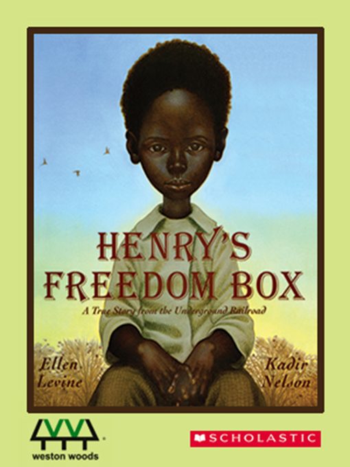Title details for Henry's Freedom Box by Ellen Levine - Wait list
