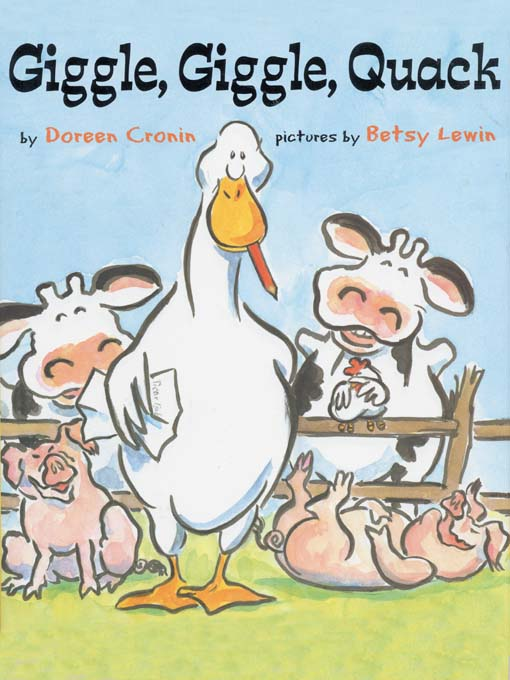 Title details for Giggle, Giggle, Quack by Doreen Cronin - Available