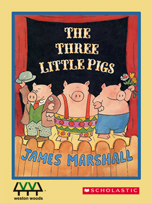 Title details for The Three Little Pigs by James Marshall - Wait list