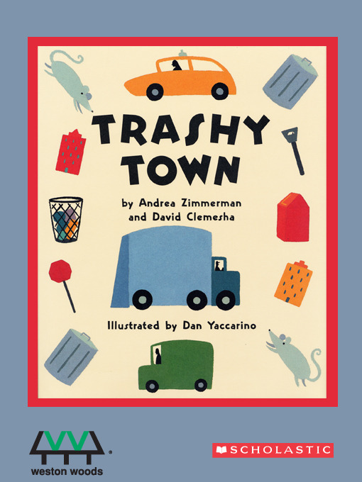Title details for Trashy Town by Andrea Zimmerman - Available