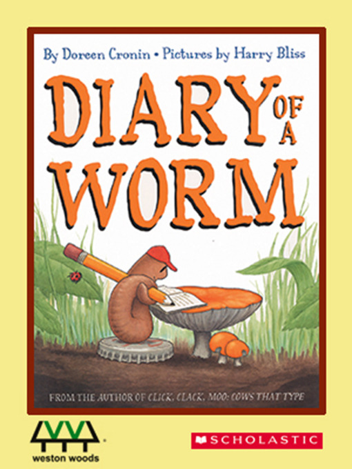 Title details for Diary of a Worm by Doreen Cronin - Wait list