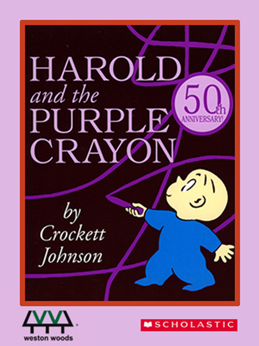 Title details for Harold and the Purple Crayon by Crockett Johnson - Available