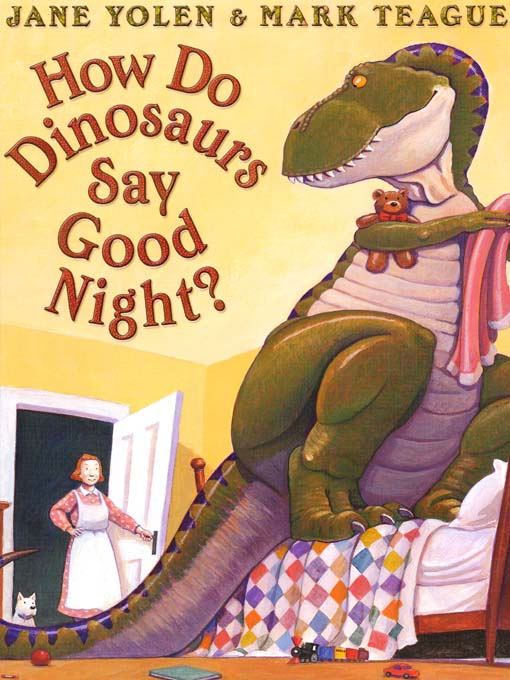 Title details for How Do Dinosaurs Say Good Night? by Jane Yolen - Wait list