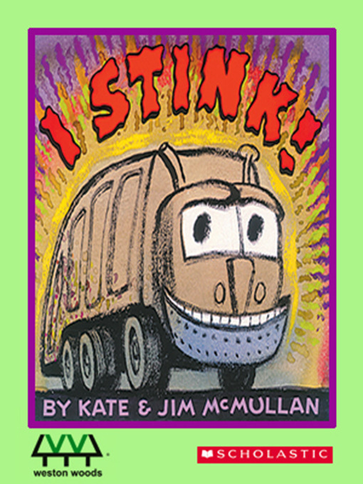 Title details for I Stink! by Kate McMullan - Available
