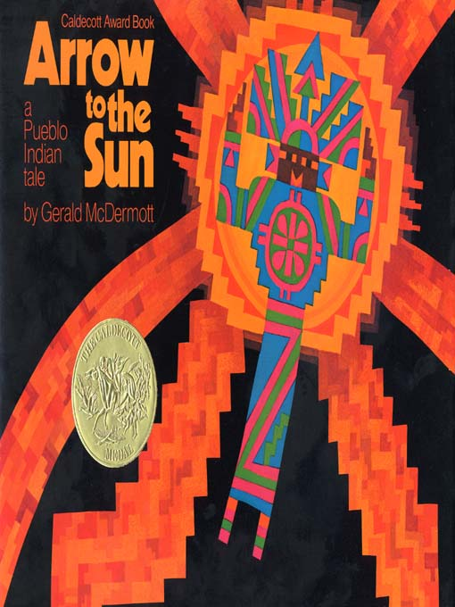 Title details for Arrow to the Sun by Gerald McDermott - Available