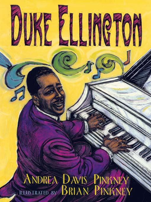 Title details for Duke Ellington by Andrea Davis Pinkney - Available