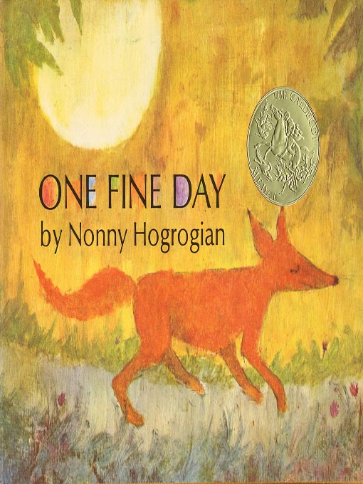 Title details for One Fine Day by Nonnyy Hogrogian - Available