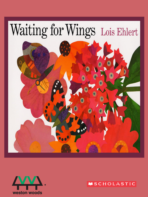 Title details for Waiting for Wings by Lois Ehlert - Available
