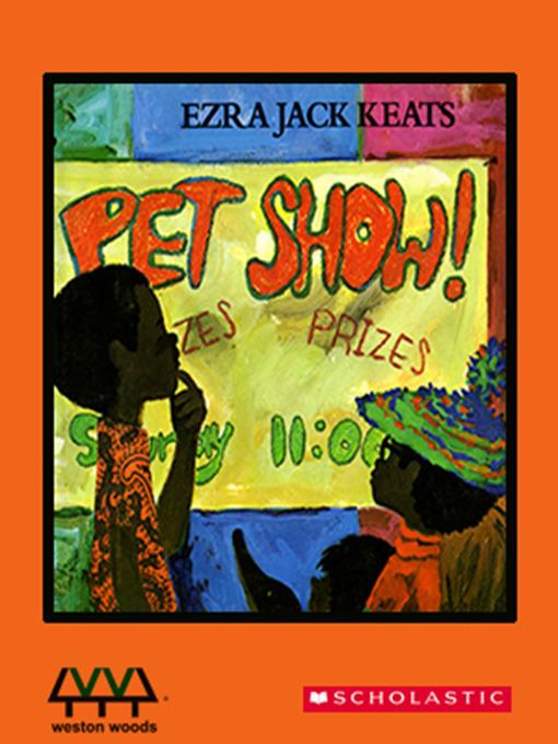 Title details for Pet Show! by Ezra Jack Keats - Available