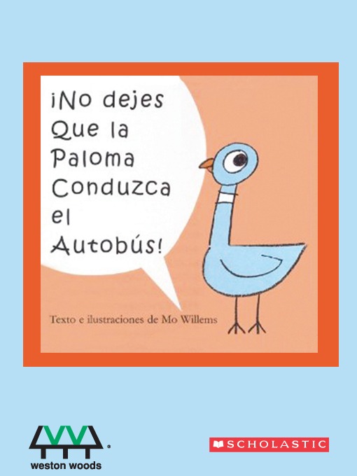 Title details for No Dejes Que la Paloma Conduzca el Autobus by Mo Willems - Wait list