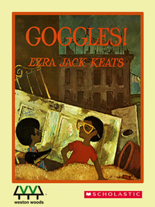 Title details for Goggles! by Ezra Jack Keats - Available