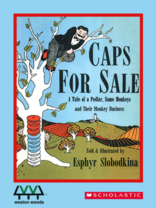 Title details for Caps for Sale by Esphyr Slobodkina - Wait list