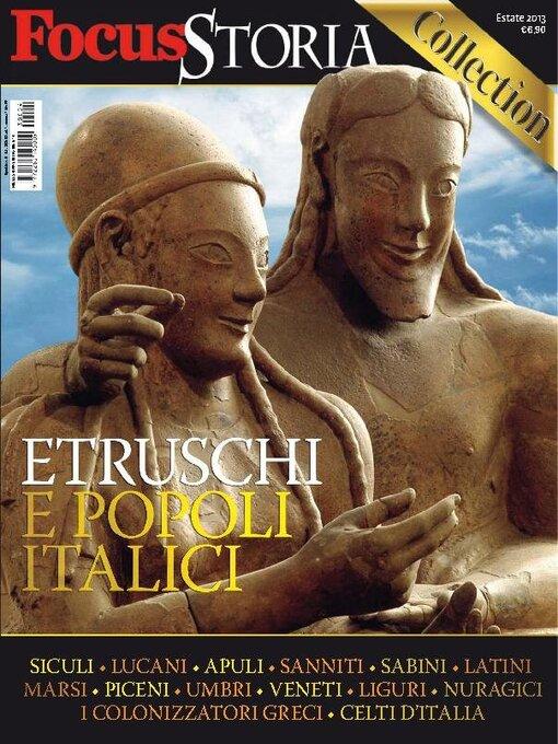 Gli speciali di focus storia: etruschi e popoli italici